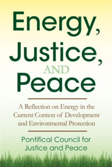 Energy, Justice, and Peace, Paperback / softback Book
