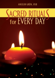 Sacred Rituals for Every Day, Paperback / softback Book