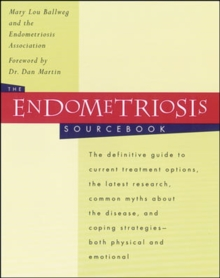The Endometriosis Sourcebook, Paperback Book