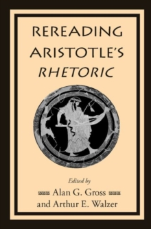 Rereading Aristotle's Rhetoric, Paperback / softback Book