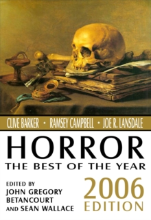 Horror: The Best of the Year, 2006 Edition, Paperback / softback Book
