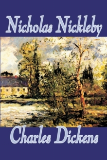 Nicholas Nickleby, Paperback / softback Book