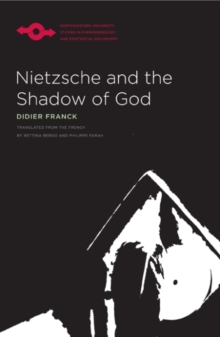 Nietzsche and the Shadow of God, Hardback Book