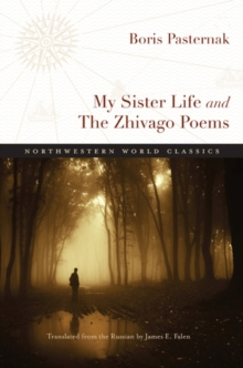 My Sister Life and The Zhivago Poems, Paperback / softback Book