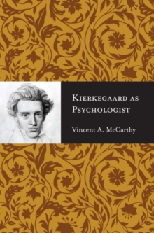 Kierkegaard as Psychologist, Paperback / softback Book
