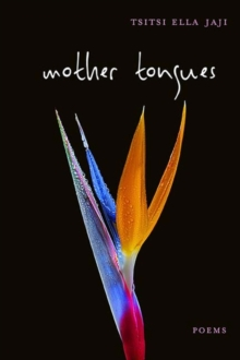 Mother Tongues : Poems, Paperback / softback Book