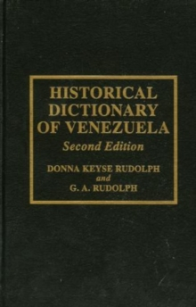 Historical Dictionary of Venezuela, Hardback Book