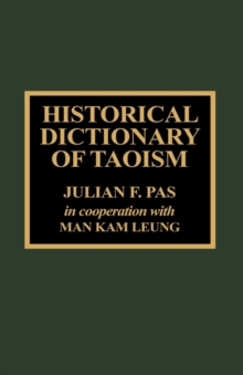 Historical Dictionary of Taoism, Hardback Book