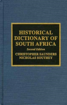 Historical Dictionary of South Africa, Hardback Book