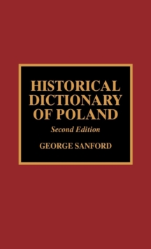 Historical Dictionary of Poland, Hardback Book