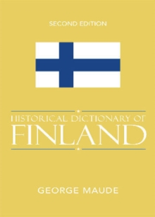 Historical Dictionary of Finland, Hardback Book