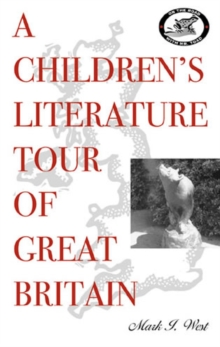 A Children's Literature Tour of Great Britain, Paperback / softback Book