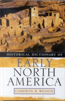 Historical Dictionary of Early North America, Hardback Book