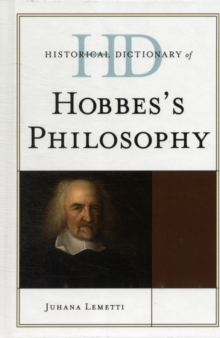 Historical Dictionary of Hobbes's Philosophy, Hardback Book