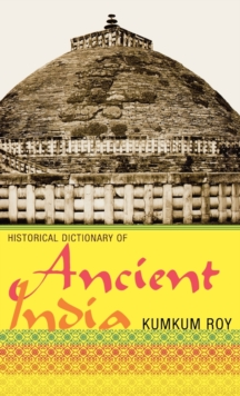 Historical Dictionary of Ancient India, Hardback Book