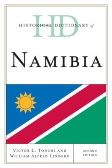 Historical Dictionary of Namibia, Hardback Book