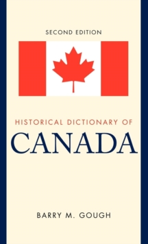 Historical Dictionary of Canada, Hardback Book