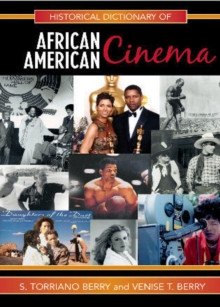 Historical Dictionary of African American Cinema, Hardback Book