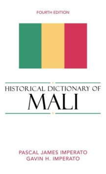 Historical Dictionary of Mali, Hardback Book