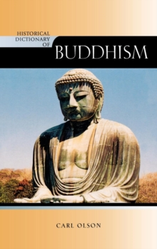 Historical Dictionary of Buddhism, Hardback Book