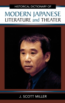 Historical Dictionary of Modern Japanese Literature and Theater, Hardback Book