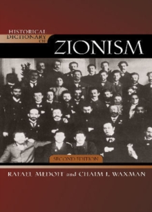 Historical Dictionary of Zionism, Hardback Book