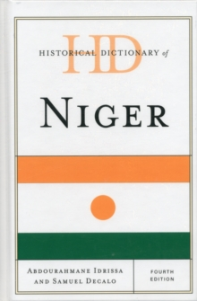 Historical Dictionary of Niger, Hardback Book