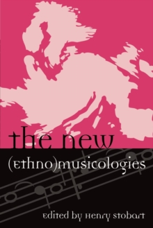 The New (Ethno)musicologies, Paperback Book