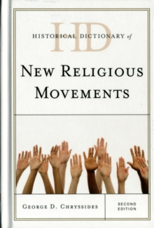 Historical Dictionary of New Religious Movements, Hardback Book