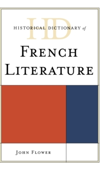 Historical Dictionary of French Literature, Hardback Book