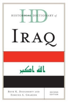 Historical Dictionary of Iraq, Hardback Book