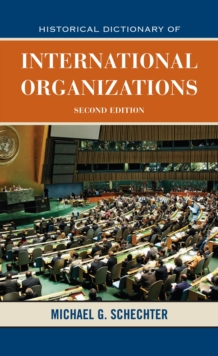 Historical Dictionary of International Organizations, EPUB eBook