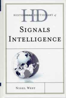Historical Dictionary of Signals Intelligence, Hardback Book