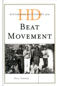 Historical Dictionary of the Beat Movement, Hardback Book