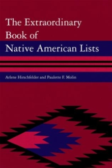 The Extraordinary Book of Native American Lists, Hardback Book