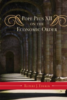 Pope Pius XII on the Economic Order, Hardback Book