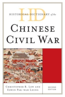 Historical Dictionary of the Chinese Civil War, Hardback Book