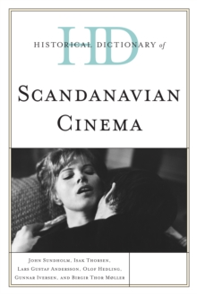 Historical Dictionary of Scandinavian Cinema, EPUB eBook