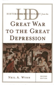 Historical Dictionary from the Great War to the Great Depression, Hardback Book