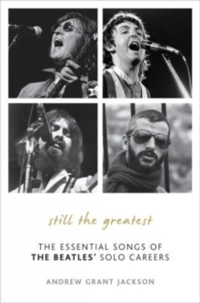 Still the Greatest : The Essential Songs of The Beatles' Solo Careers, Hardback Book