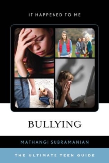Bullying : The Ultimate Teen Guide, Hardback Book