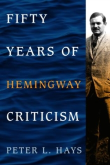 Fifty Years of Hemingway Criticism, Hardback Book