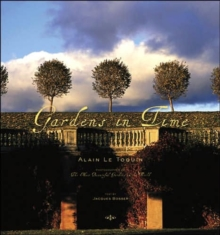 Gardens in Time, Hardback Book