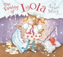 The Taming of Lola, Hardback Book