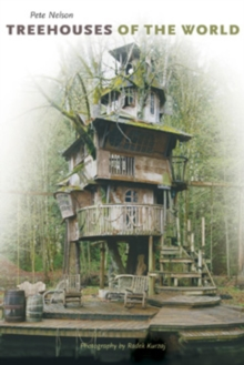Treehouses of the World, Hardback Book