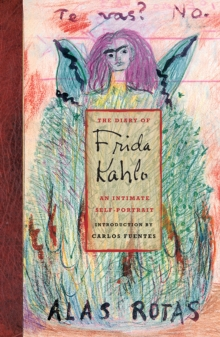 Diary of Frida Kahlo: An Intimate Self Portrait, Hardback Book