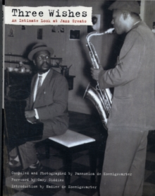 Three Wishes: An Intimate Look at Jazz Greats, Paperback Book