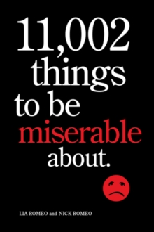 11,002 Things to Be Miserable About, Paperback / softback Book