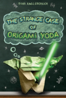 Strange Case of Origami Yoda, Hardback Book