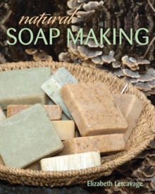 Natural Soap Making, Paperback Book